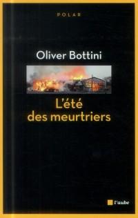 bottini - [Bottini, Oliver] L'été des meurtriers 2e6e8f10