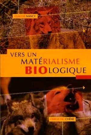 Vers un matérialisme biologique de Claude Nancy. Sans-t15