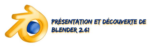 [Débutant] [Blender 2.6 et 2.7] Présentation et découverte de Blender 2.61 Blende10