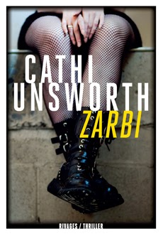 Cathi Unsworth Zarbi10