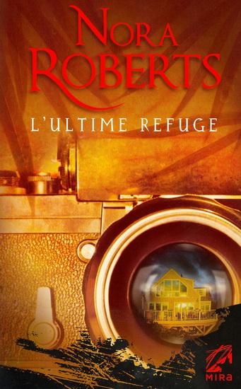 [Roberts, Nora] L'ultime refuge 12205310