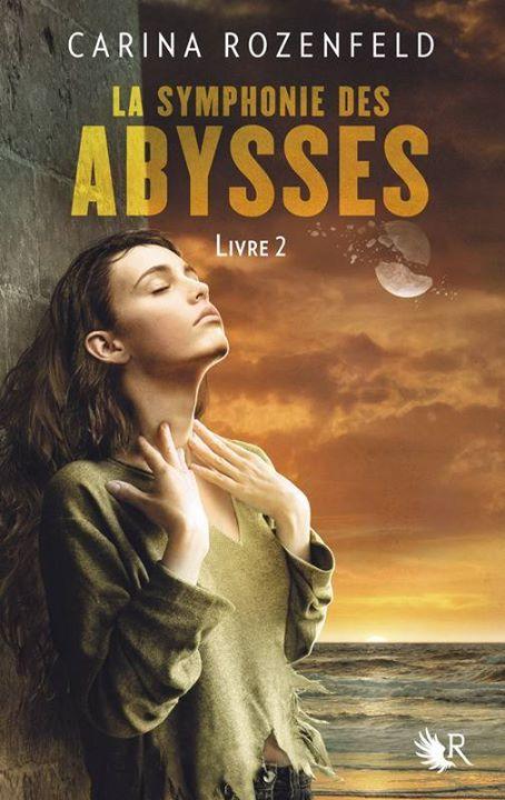 ROZENFELD Carina - LA SYMPHONIE DES ABYSSES - Livre 2 13828510