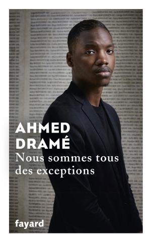 DRAME Ahmed :  Nous sommes tous des exceptions 97822110