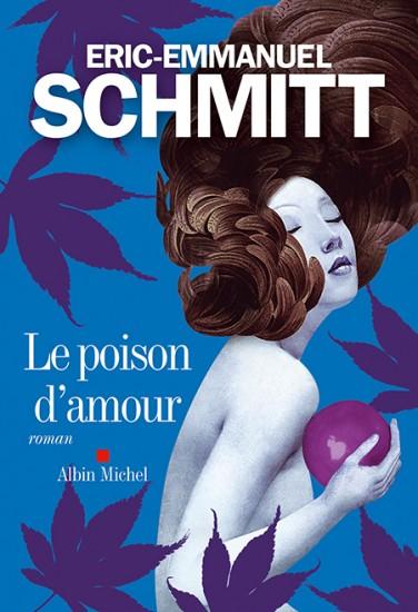 SCHMITT Eric-Emmanuel : Le Poison d'amour 97822210
