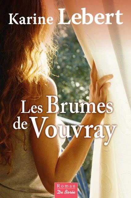 LEBERT Karine : Les Brumes de Vouvray Brumes10