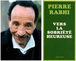 LC Pierre Rabhi - Vers la sobriété heureuse Pierre10