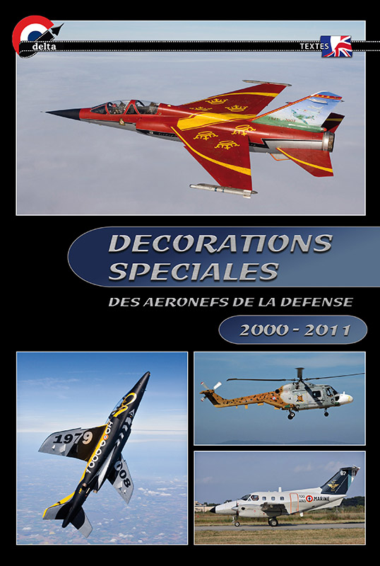 Décorations Spéciales des Aéronefs de la Défense - 1972/1999 - Collectif Delta Reflex  Couver10