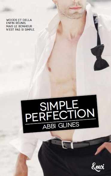 Perfection - Tome 2 : Simple Perfection - Abbi Glines Abbi210