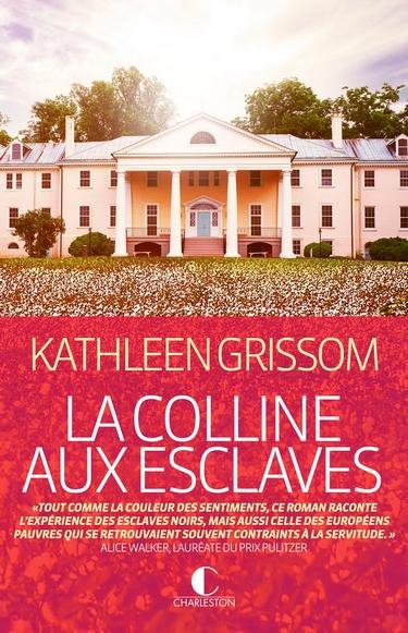La colline aux esclaves de Kathleen Grissom Collin10