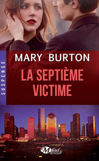 Texas Rangers - Tome 1 : La septième victime de Mary Burton La_sep10