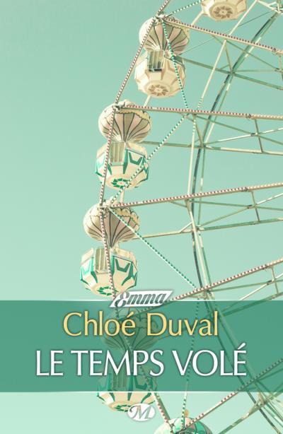 Le Temps Volé de Chloé Duval Le_tem10