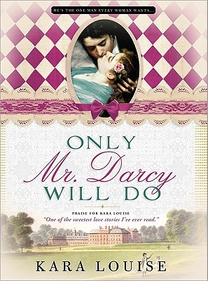 louise - Insaisissable Mr. Darcy de Kara Louise Only_m10
