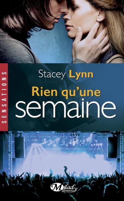 Rien qu'une chanson - Tome 2 : Rien qu'une semaine de Stacey Lynn Rien_q10