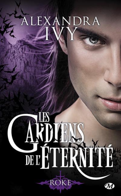Les Gardiens de l'Eternité - Tome 11 : Roke d'Alexandra Ivy Roke11