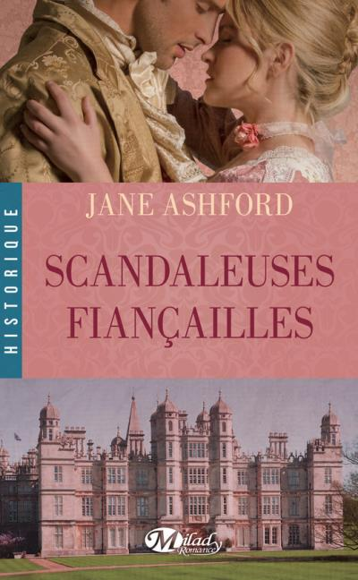 Scandaleuses Fiançailles - Jane Ashford Scanda11