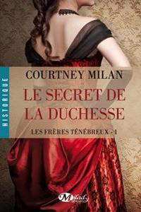 Les Frères Ténébreux - Tome 1 : Le secret de la Duchesse de Courtney Milan Secret11