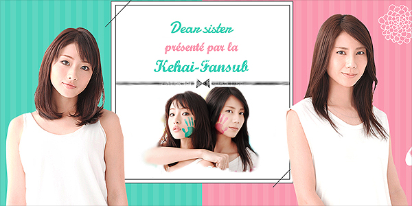 [ Projet J-Drama ] Dear Sister  Dearsi10