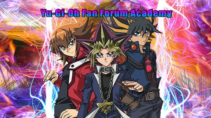 Yu-Gi-Oh Fan Forum Academy