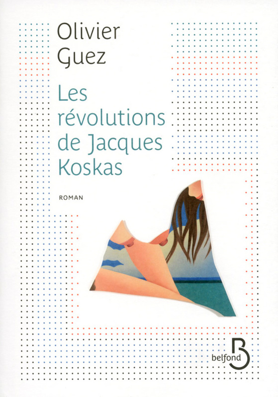 [Guez Olivier] Les révolutions de Jacques Koskas 97827110