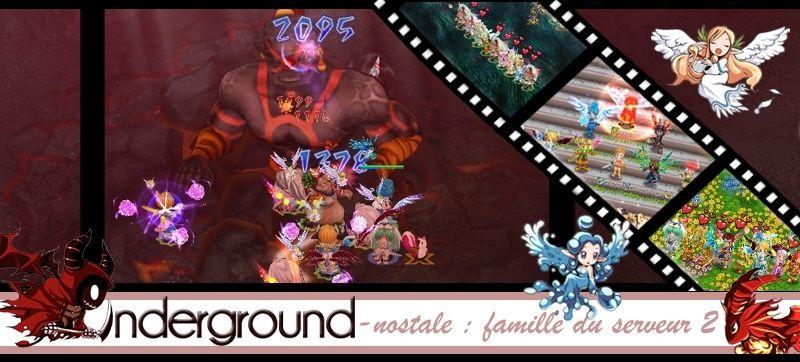 Famille Underground - Nostale