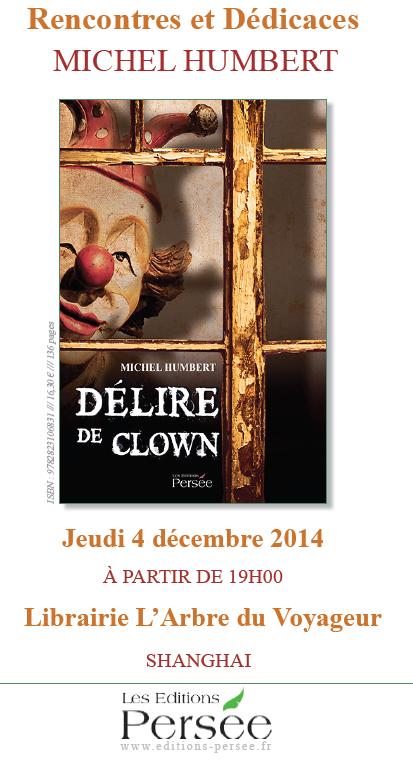 """Shanghai, 4 décembre 2014 : dédicace du poème """"Délire de clown"""" de Michel humbert Cl10"""