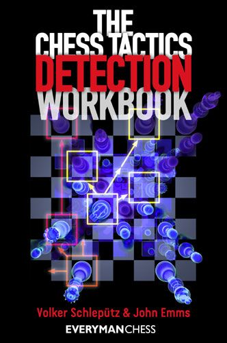 The Chess Tactics Detection Workbook: A New Method to Improve Your Tactics PDF 735210