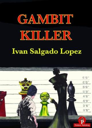 Gambit Killer Author IVAN SALGADO LOPEZ 786810