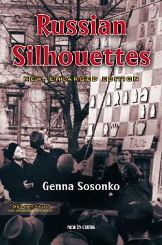 Russian Silhouettes: New Enlarged Edition Author Genna Sosonko 93210