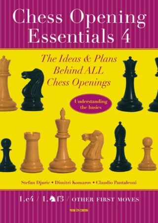 Chess Opening Essentials, Volume 1: The Complete 1.e4 /2/3/4 94010