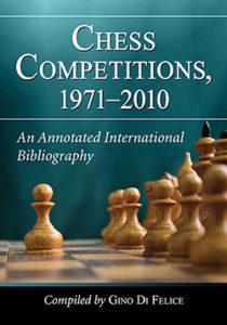 Chess Competitions 1971-2010 Paperback: 376 pages Publisher: McFarland (January 27, 2016) 978-1-10