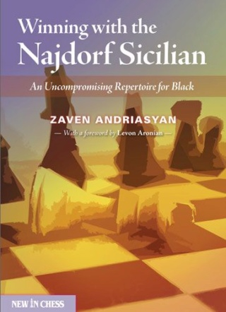 Winning with the Najdorf Sicilian: An Uncompromising Repertoire for Black Author Zaven Andriasyan 98210