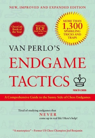 Endgame Tactics - New, Improved and Expanded Edition: A Comprehensive Guide to the Sunny Side of Chess Endgames Author Ger Van Perlo 99610