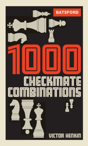 1000 CHECKMATE COMBINATIONS BY VICTOR HENKIN PGN 9ae50410