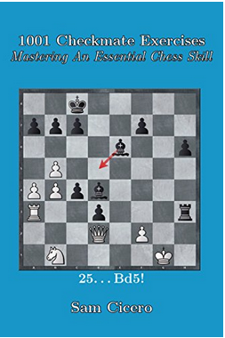 1001 Checkmate Exercises: Mastering An Essential Chess Skill - Sam Cicero Captur10