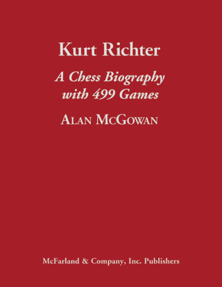 Kurt Richter: a chess biography with 499 games M_978-10