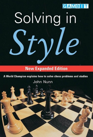 SOLVING IN STYLE (John Nunn) Updated and expanded 2016 Solvin10