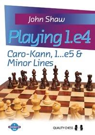Playing 1.e4 - Caro-Kann, 1...e5 and Minor Lines by John Shaw ( 1/2/3 ) Ss-ima18