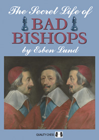 The Secret Life of Bad Bishops ( Gmde Nor should we mix up apples and pears.) Ss-ima22