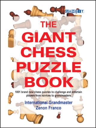 THE GIANT CHESS PUZZLE BOOK (Zenon Franco) The_gi10