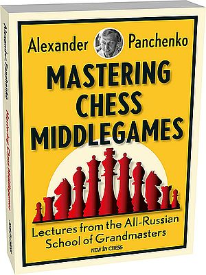 Mastering Chess Middlegames - GM Alexander Panchenko (Chessable) Xp3pm110