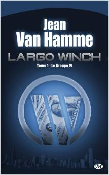 [Van Hamme, Jean] Largo Winch - Tome 1: Le groupe W Index13