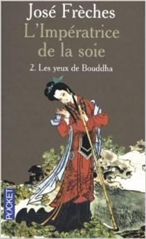 [Frèches, José] L'impératrice de la soie - Tome 2: Les yeux de Bouddha Index14