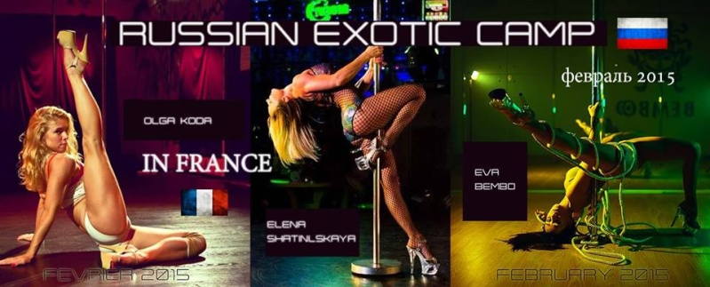 [SEINE ET MARNE] Russian Exotic Camp par Pole Dance Melun - 08/02/15 - 28/02/15 15066211