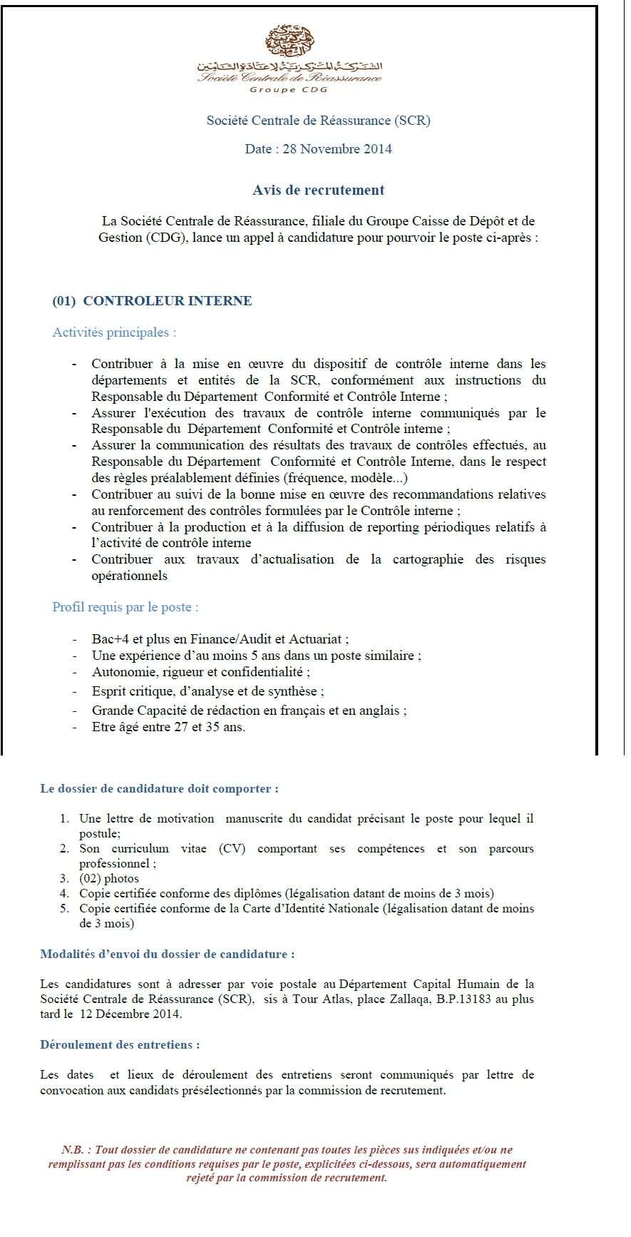 الشركة المركزية لإعادة التأمين : مباراة لتوظيف مراقب داخلي (1 منصب) آخر أجل لإيداع الترشيحات 12 دجنبر 2014 Concou52
