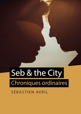 AVRIL Sébastien - Seb & the City  10679610