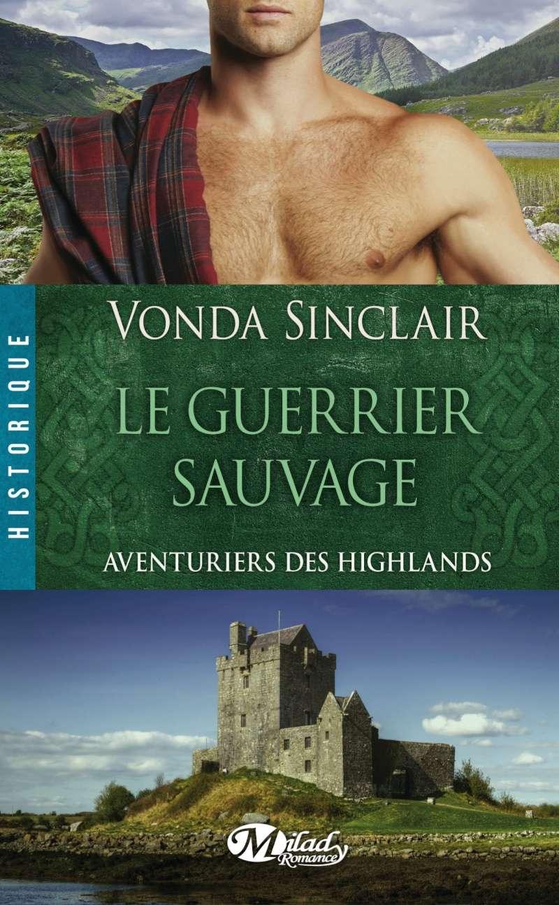 SINCLAIR Vonda - AVENTURIERS DES HIGHLANDS - Tome 1 : Le guerrier sauvage  Aventu10