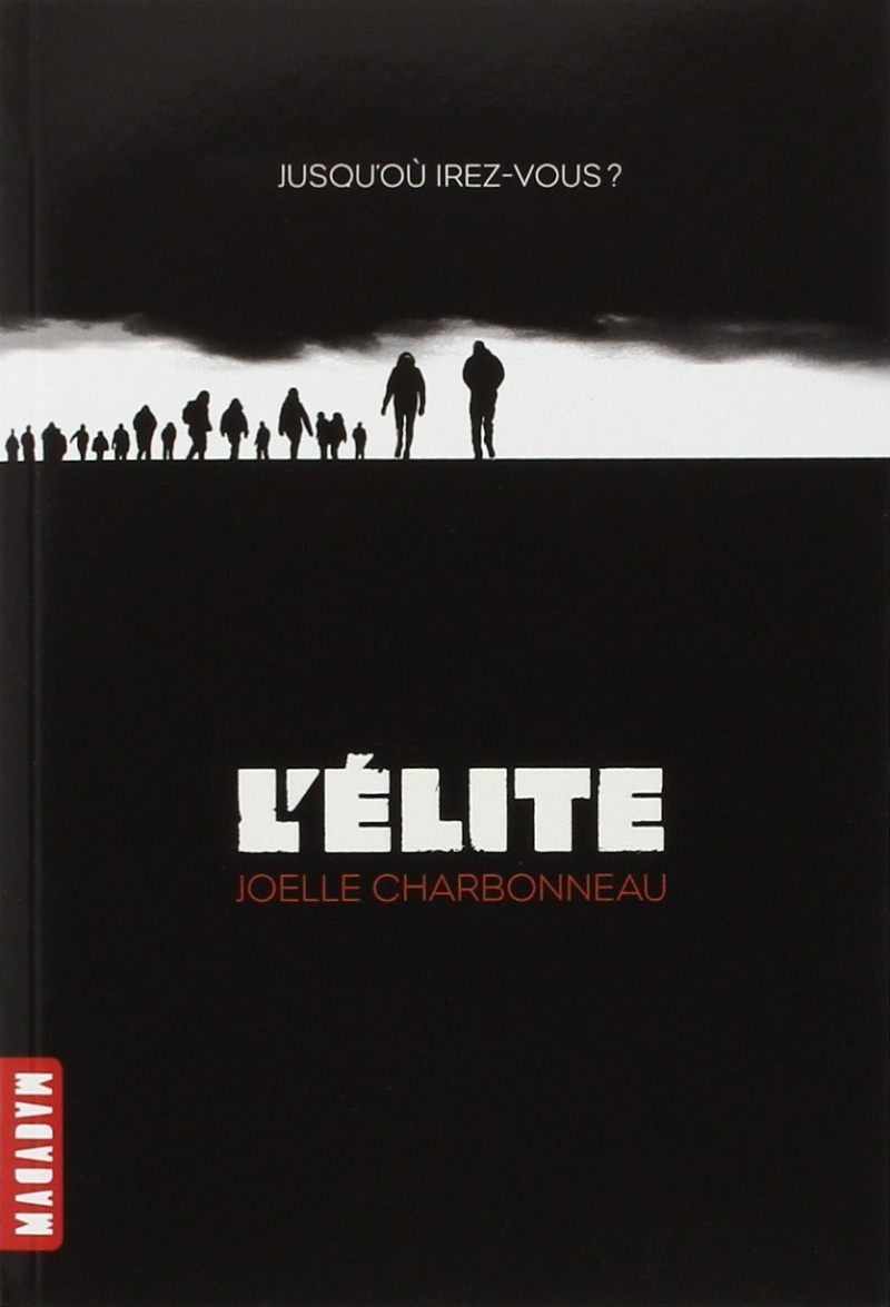 CHARBONNEAU Joelle - THE TESTING - Tome 1 :  L'élite Elite10