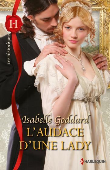 GODDARD Isabelle - L'audace d'une lady Lady10