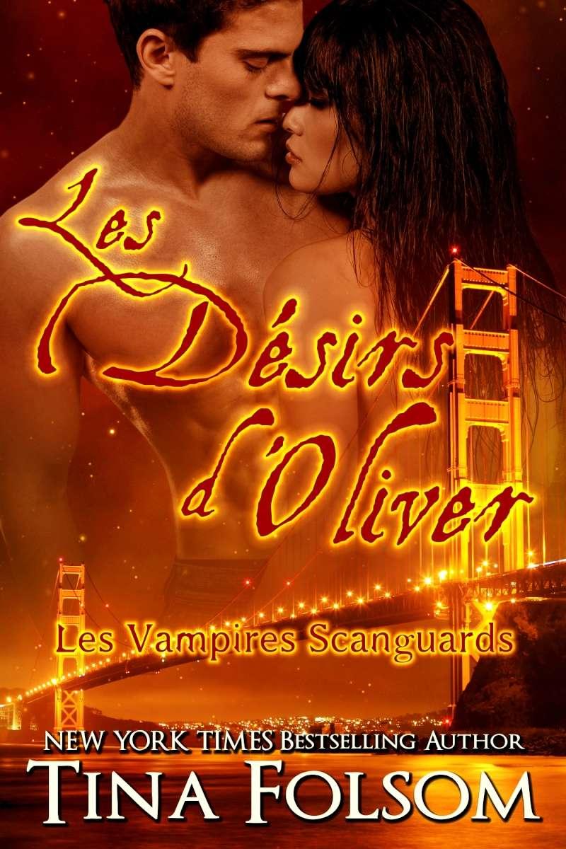 FOLSOM Tina - LES VAMPIRES DE SCANGUARDS - Tome 7 : La Soif d'Oliver Les-va11