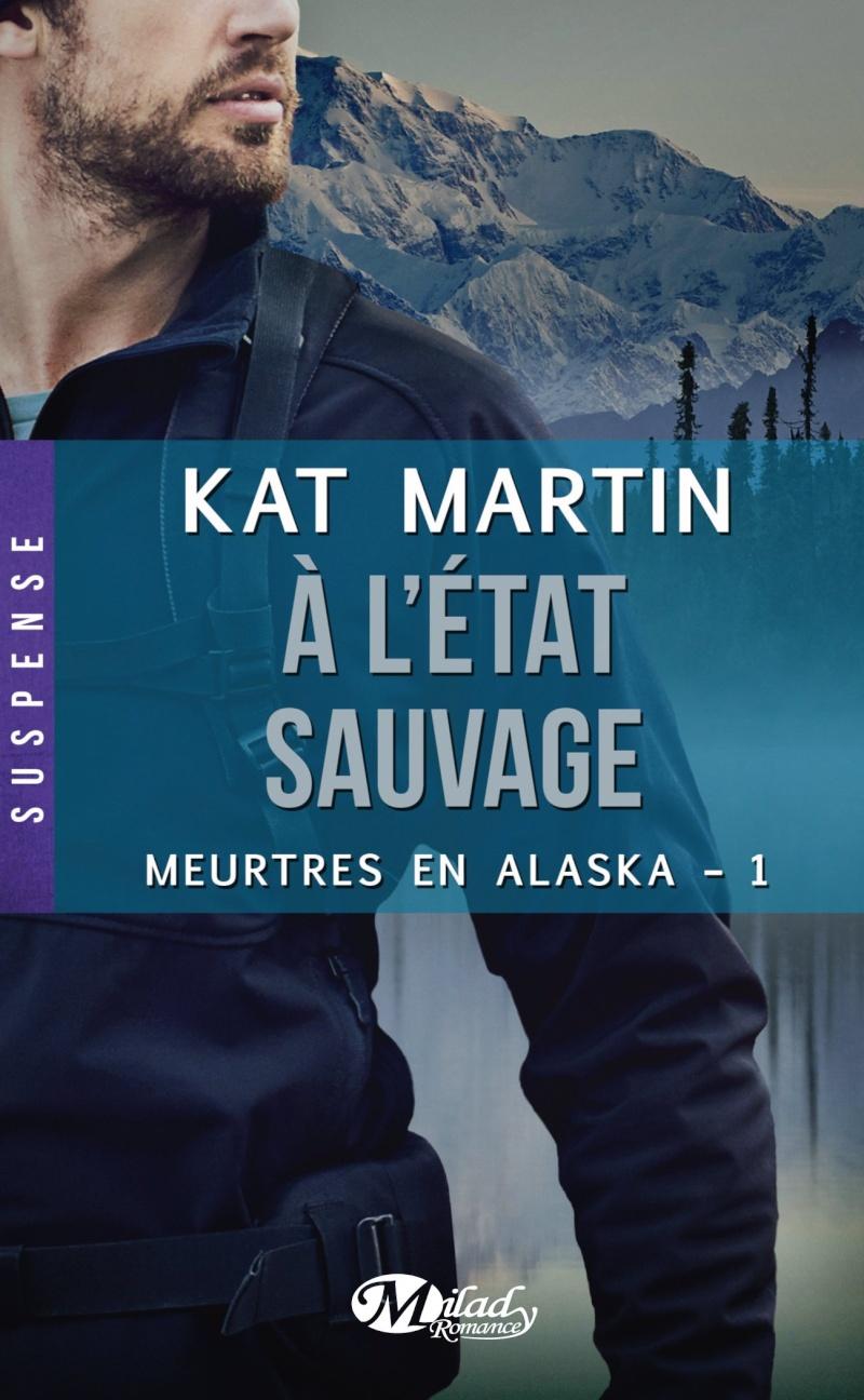 MARTIN - MARTIN Kat - MEURTRES EN ALASKA - Tome 1 : À l'état sauvage Meurtr10